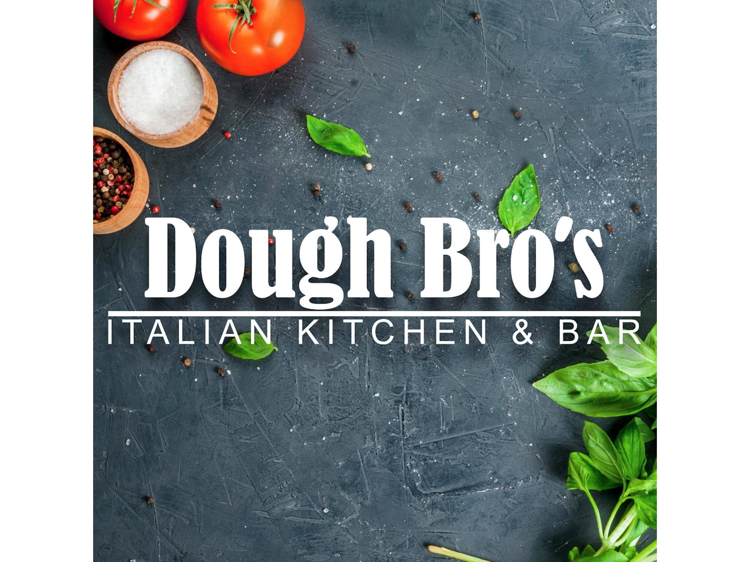 Dough Bro's Italian Kitchen in Beyond Dallas